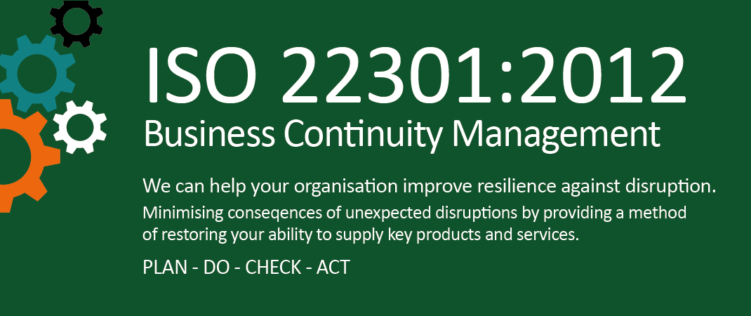 ISO 22301:2012 Business Continuity Management System